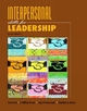 Interpersonal Skills for Leadership - Susan M. Fritz; William Brown; Joyce Povlacs Lunde; Elizabeth A. Banset