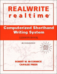 REALWRITE/realtime Computerized Shorthand Writing - Robert W. McCormick