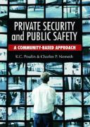 Private Security and Public Safety: A Community-Based Approach