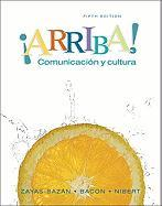 Arriba: Comunicacion y Cultura Student Edition Value Pack (Includes Audio CDs for Student Activities Manual for ?Arriba! Comun