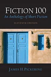 Fiction 100: An Anthology of Short Fiction - Harris, Muriel / Pickering, James H.