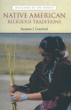 Native American Religious Traditions - Suzanne J. Crawford; Suzanne Crawford O Brien