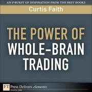 Curtis Faith: The Power of Whole-Brain Trading