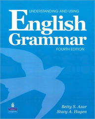 Understanding and Using English Grammar (with Audio CDs, without Answer Key) - Betty Azar