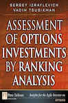 Assessment of Options Investments by Ranking Analysis - Tsudikman, Vadim; Izraylevich, Sergey Ph.D.