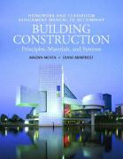 Homework and Classroom Assignment Manual T/A Building Construction for Building Construction: Principles, Materials, and Systems