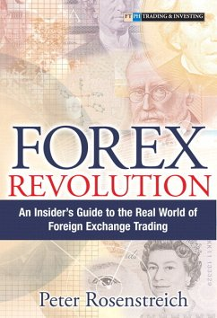 Forex Revolution: An Insider's Guide to the Real World of Foreign Exchange Trading (Paperback) - Rosenstreich, Peter