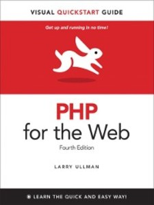 PHP for the Web als eBook von Larry Ullman - Pearson Technology Group