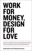 David Airey: Work for Money, Design for Love