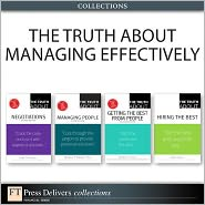 The Truth About Managing Effectively (Collection) - Cathy Fyock, Stephen P. Robbins, Martha I. Finney, Leigh Thompson