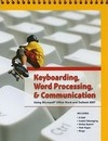 Keyboarding, Word Processing, & Communication - Pearson Education
