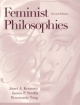 Feminist Philosophies - Janet A. Kourany; James P. Sterba; Rosemarie Tong