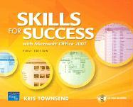 Skills for Success Using Microsoft Office 2007