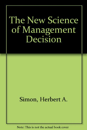 The New Science of Management Decision