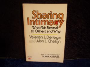 Sharing Intimacy: What We Reveal to Others and Why. - Derlega, Valerian J. Chaikin, Alan L.