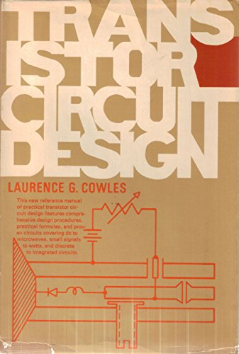 Transistor Circuit Design (Prentice-Hall series in electronic technology)