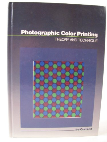 Photographic Color Printing: Theory and Technique
