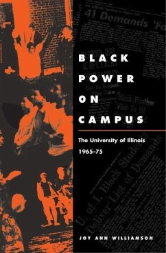 Black Power on Campus: The University of Illinois, 1965-75 - Williamson, Joy Ann