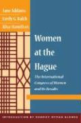 Women at The Hague: The International Congress of Women and Its Results
