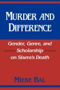 Murder and Difference: Gender, Genre, and Scholarship on Sisera's Death
