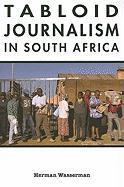 Tabloid Journalism in South Africa: True Story!