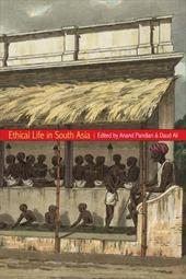 Ethical Life in South Asia - Pandian, Anand / Ali, Daud