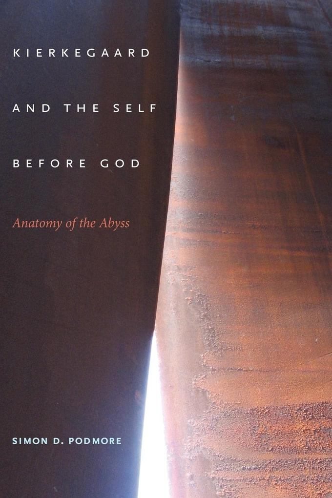 Kierkegaard and the Self Before God als Taschenbuch von Simon D. Podmore - Indiana University Press (IPS)