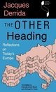 The Other Heading - Jacques Derrida