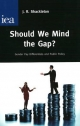 Should We Mind the Gap? - J.R. Shackleton