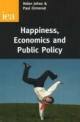 Happiness, Economics and Public Policy - Paul Ormerod