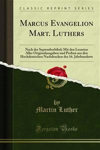 Marcus Evangelion Mart. Luthers - Martin Luther
