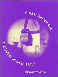 Globalization and the Theory of Input Trade - Ronald W. Jones