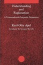 Understanding and Explanation - Karl-Otto Apel