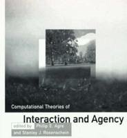 Computational Theories of Interaction and Agency - Agre, Philip E. / Rosenschein, Stanley J. (eds.)