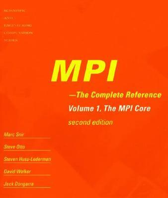 MPI - The Complete Reference - Jack Dongarra, Marc Snir, Steve Otto, William Gropp
