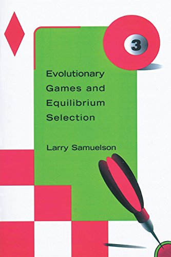 Evolutionary Games and Equilibrium Selection (Economic Learning & Social Evolution)  Auflage: New ed. - Samuelson, Larry