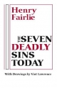 The Seven Deadly Sins Today - Henry Fairlie
