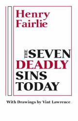 Seven Deadly Sins Today - Henry Fairlie