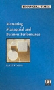 Measuring Managerial and Business Performance - Richard Pettinger