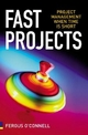 Fast Projects - Fergus O'Connell