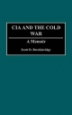 The CIA and the Cold War - Scott D. Breckinridge