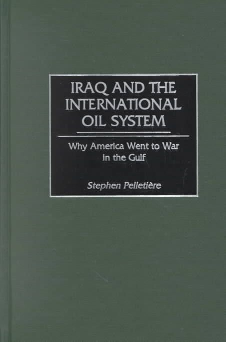 Iraq and the International Oil System