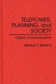 Telepower, Planning and Society - Melville C. Branch