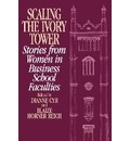 Scaling the Ivory Tower - Dianne J. Cyr