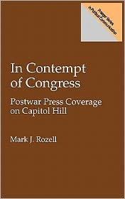 In Contempt Of Congress - Mark Rozell