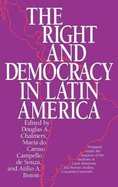 The Right and Democracy in Latin America - Souza, Maria Do Carmo C. Campello De Columbia University