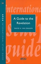 Guide to the Revelation (Isg 20) - Van Daalen, David H.