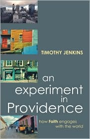 Experiment In Providence, An - How Faith Engages The World - Timothy Jenkins