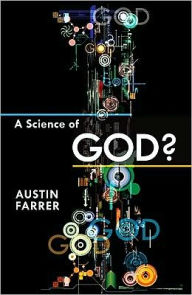 A Science of God? - Austin Farrer