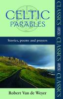 Celtic Parables: Stories, Poems and Prayers